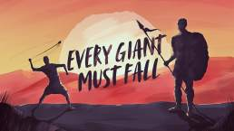 Every Giant Must Fall